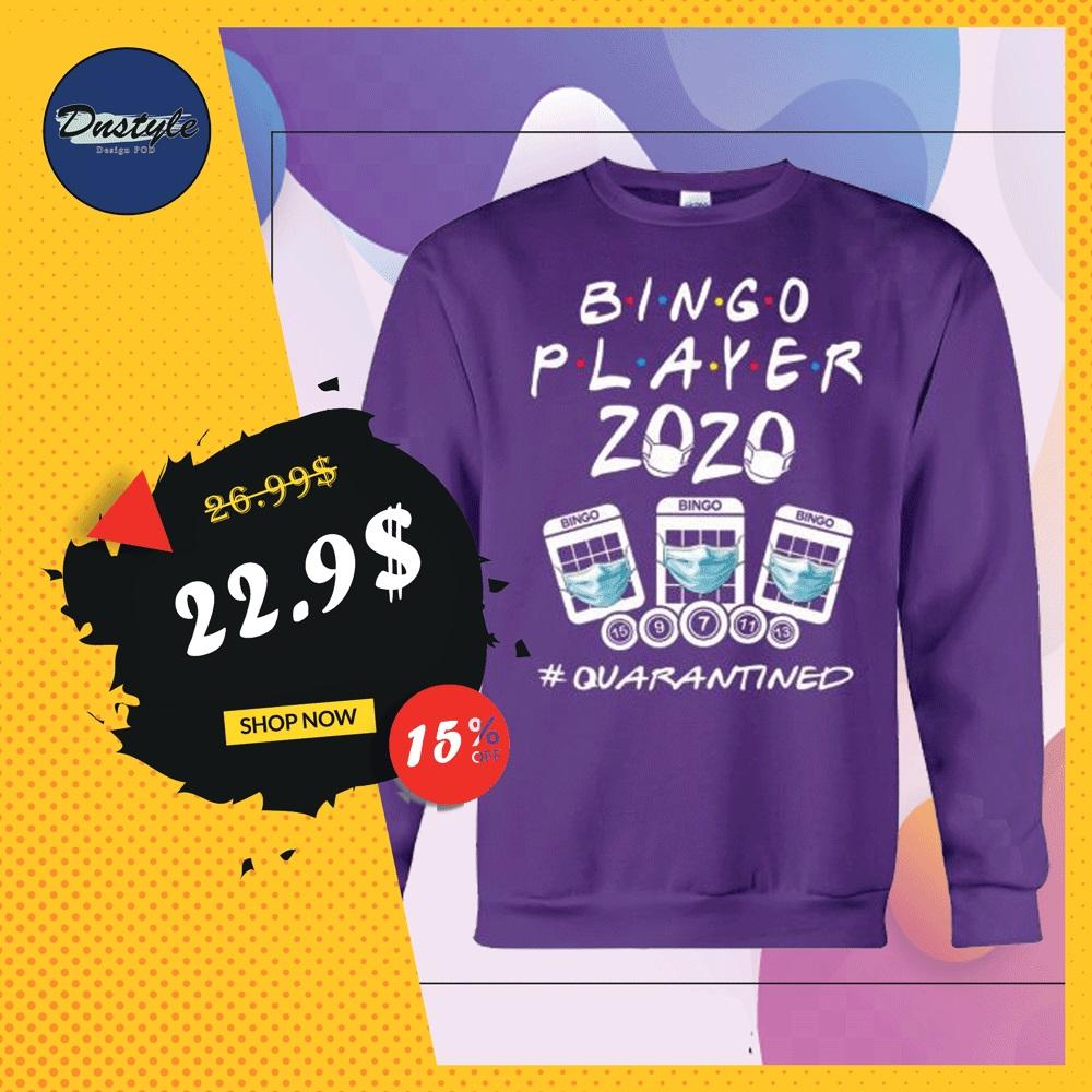 Bingo player 2020 quarantined sweater