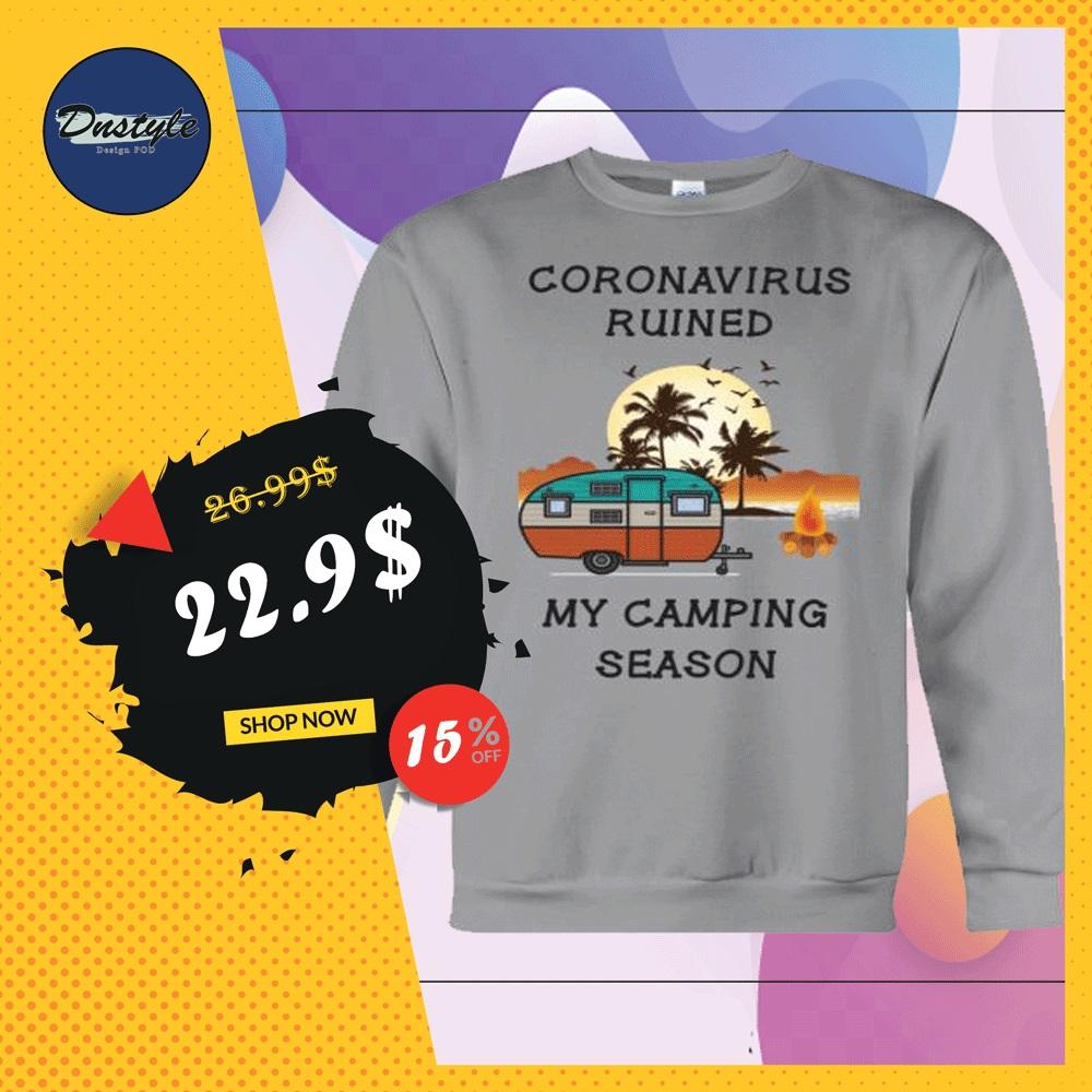 Coronavirus ruined my camping season sweater