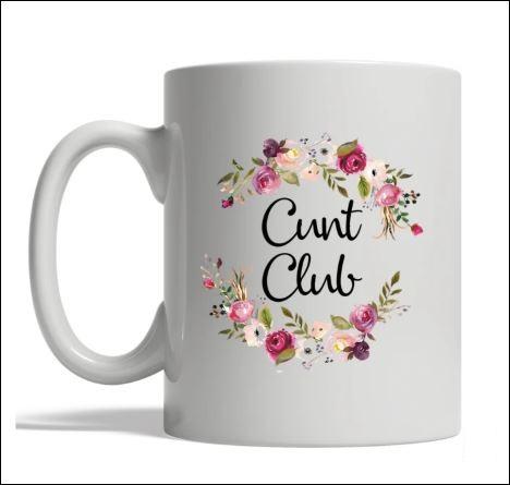 Cunt clut mug