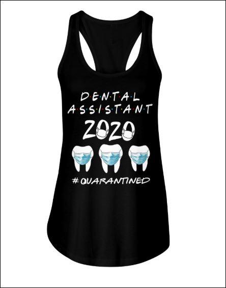 Dental assistant 2020 quarantined tank top