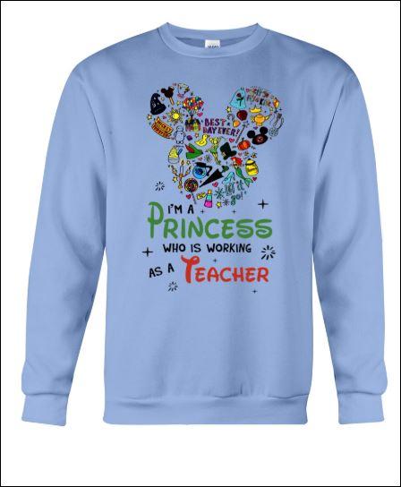 Disney i'm a princess who is working as a teacher sweater