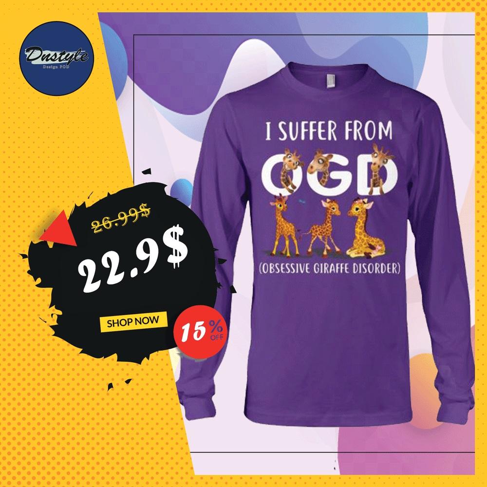 Giraffe i suffer from OGD obsessive giraffe disorder long sleeved