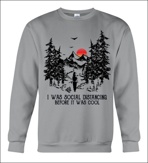 I was social distancing before it was cool sweater