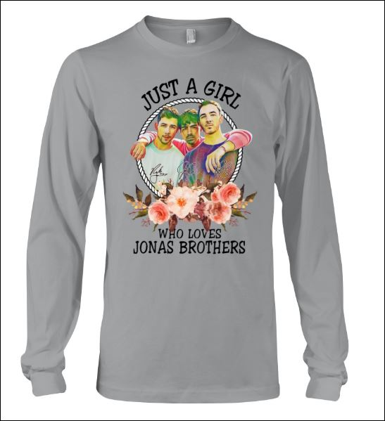 Just a girl who love Jonas Brothers long sleeved
