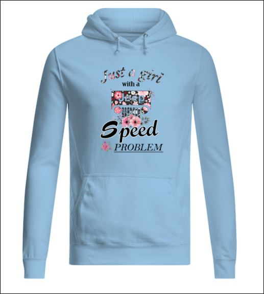 Just girl with a Jeep speed problem hoodie