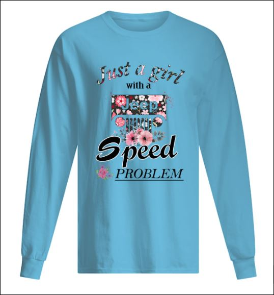 Just girl with a Jeep speed problem long sleeved