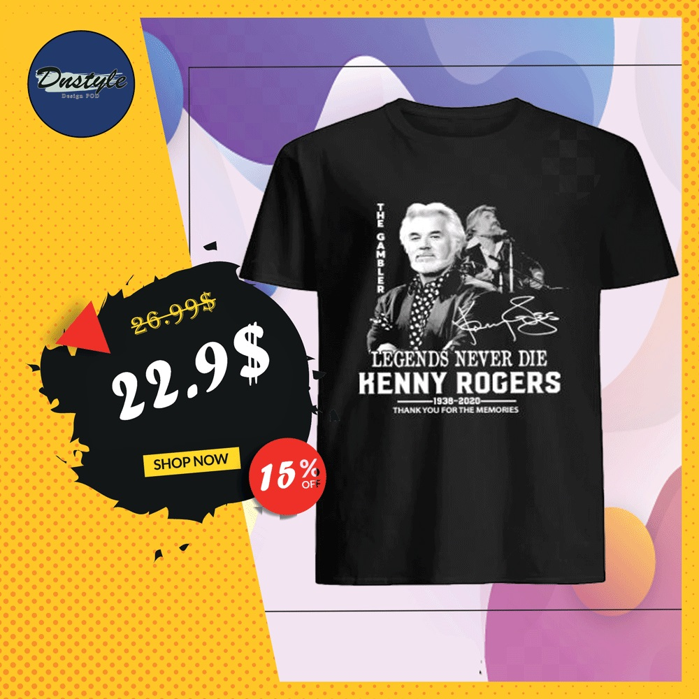Kenny Rogers legends never die thank you for the memories signature shirt