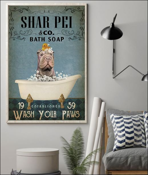 Shar Pei co bath soap wash your paws poster