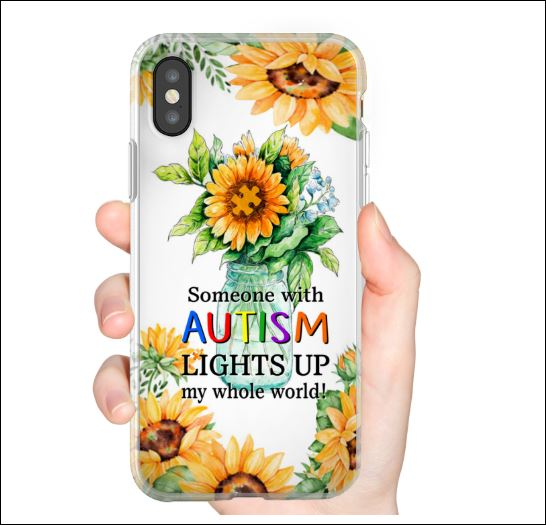 Someone with autism lights up my whole world sunflower phonecase iphone X