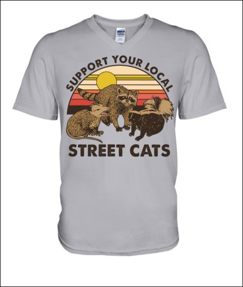 Support your local street cats vintage v-neck shirt