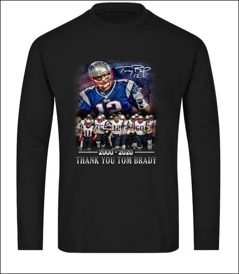Thank you Tom Brady 2000 2020 signature long sleeved