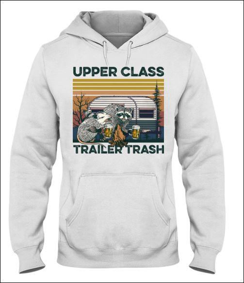 Upper class trailer trash vintage hoodie
