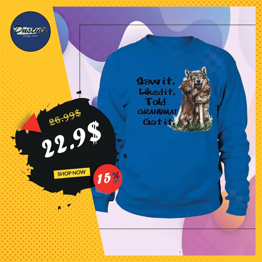 Wolf saw it liked it told grandma got it sweater