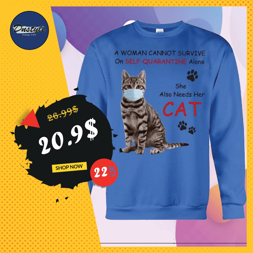 A woman cannot survive on self-quarantine alone she also needs her cat sweater
