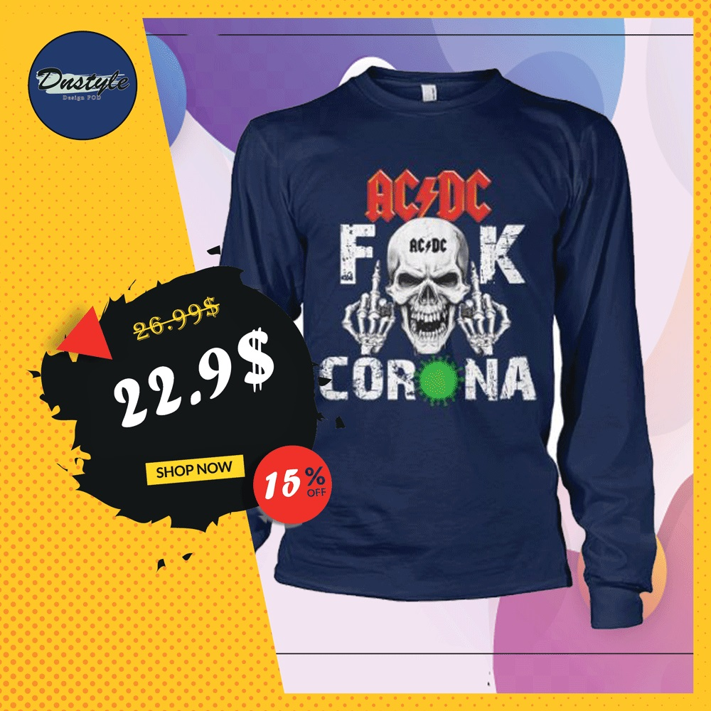 AC DC fuck coronavirus sweater