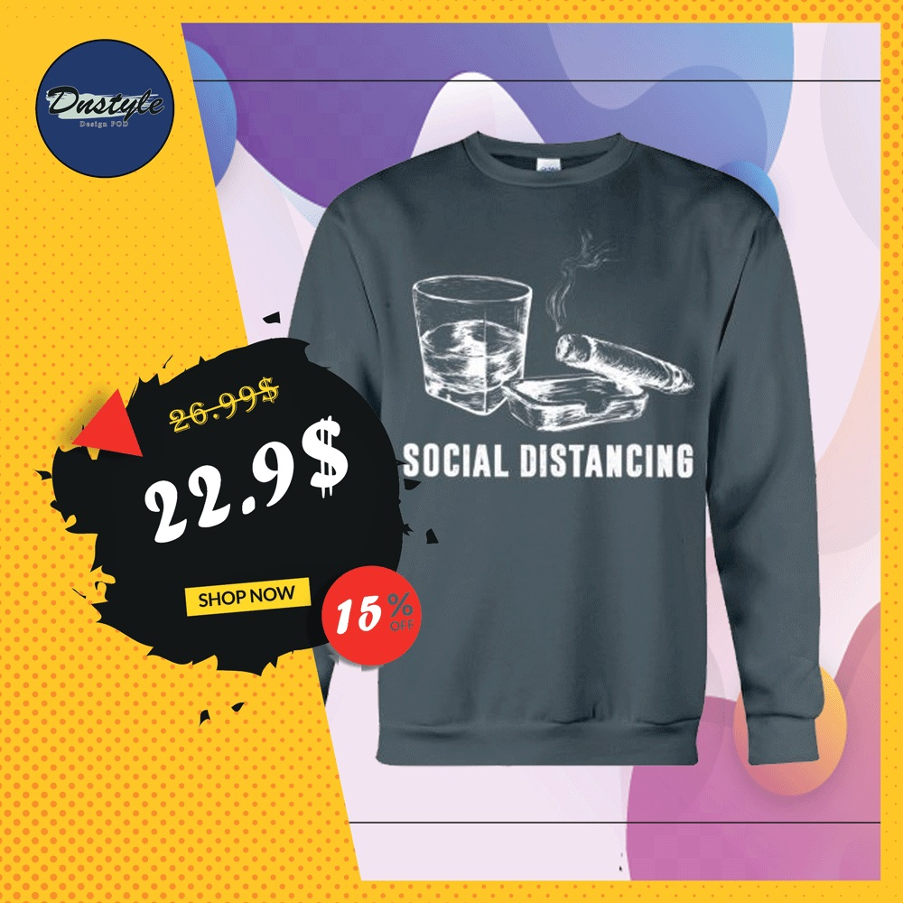 Alcohol and cigar social distancing sweater