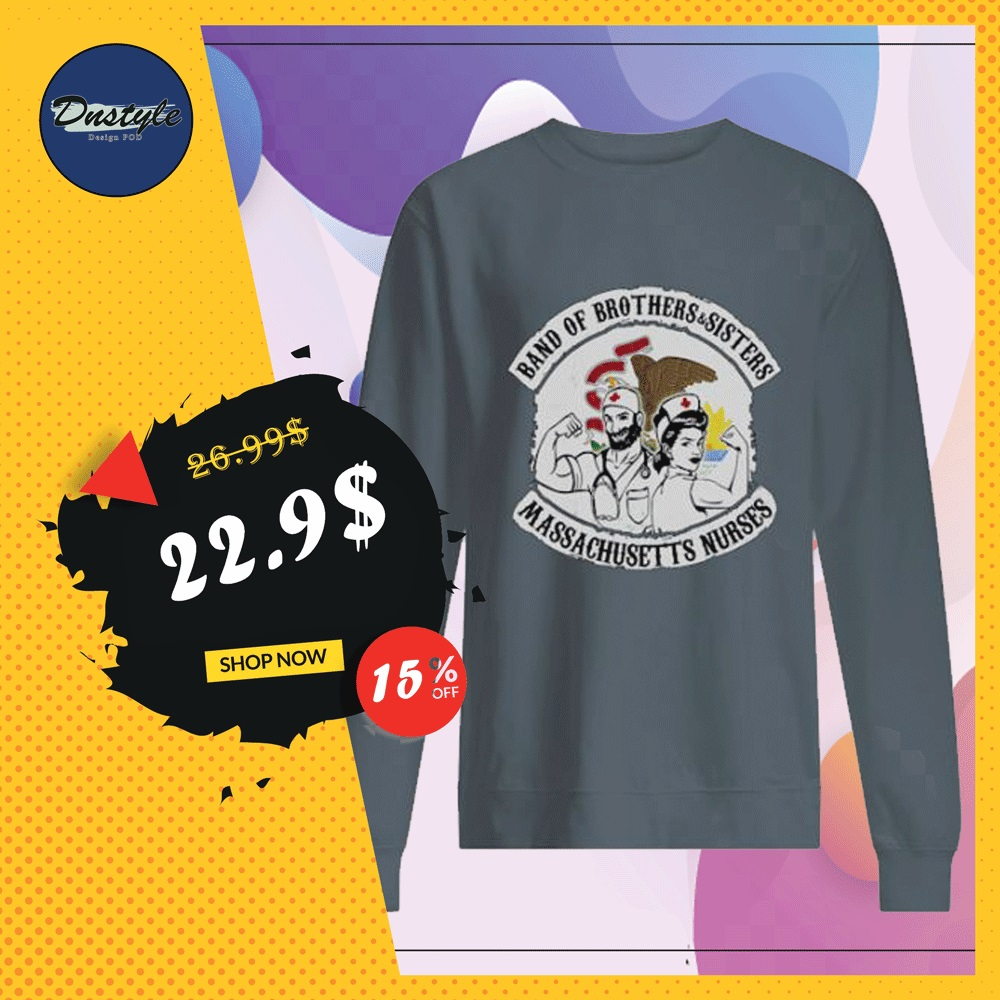 Band of brothers and sisters massachusetts nurses sweater