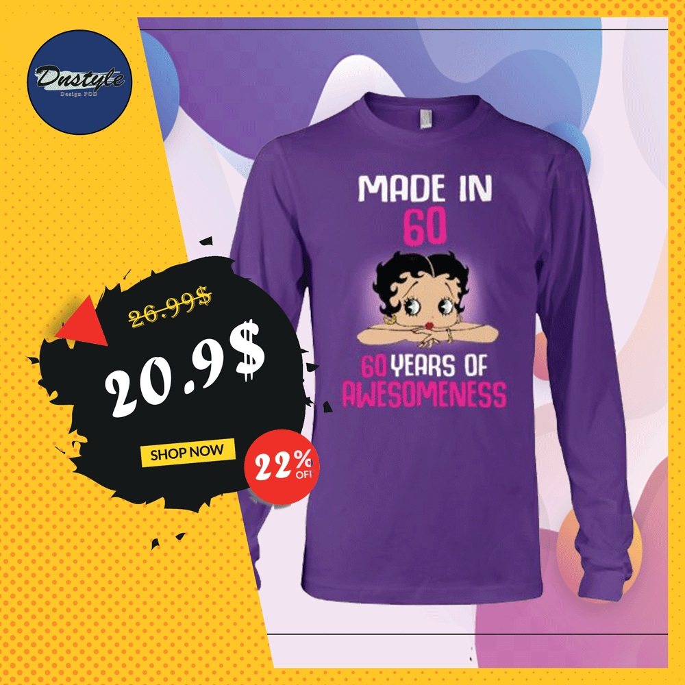 Betty Boop made in 60 60 year of awsomeness long sleeved