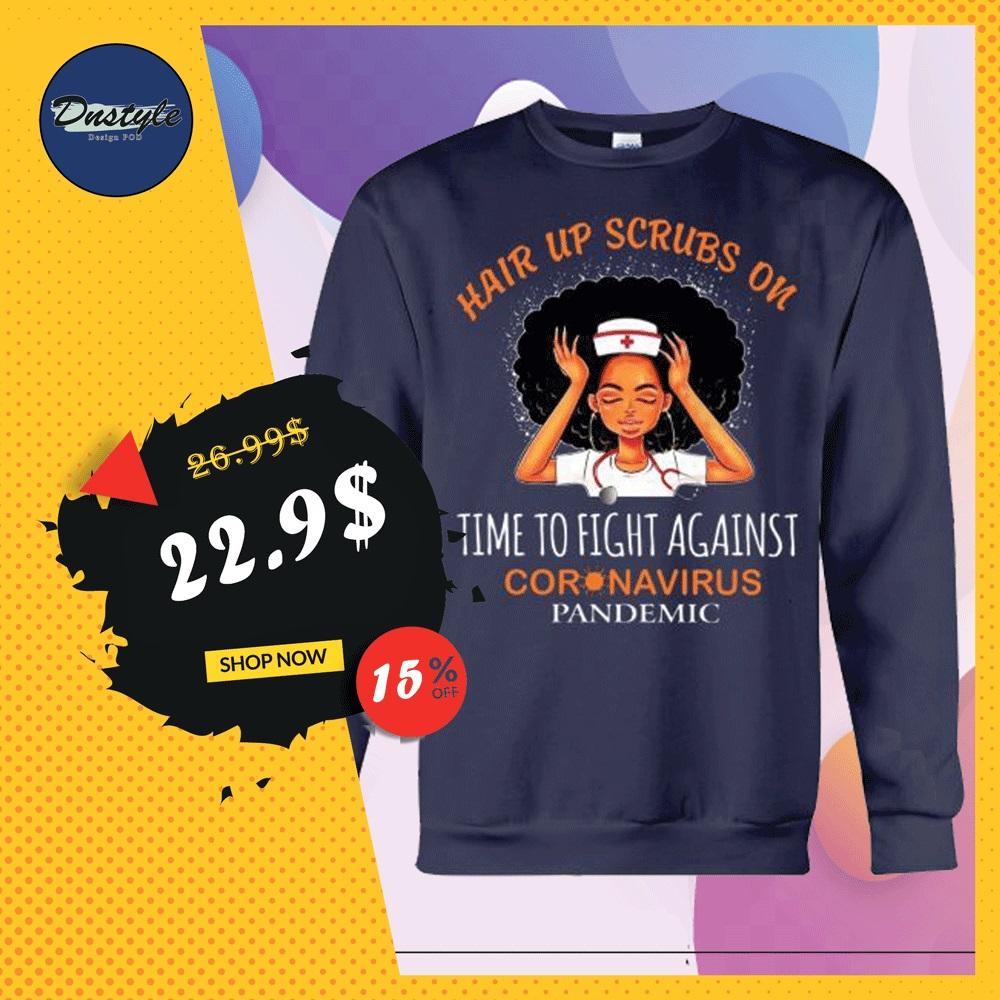Black nurse hair up scrubs on time to fight against coronavirus pandemic sweater