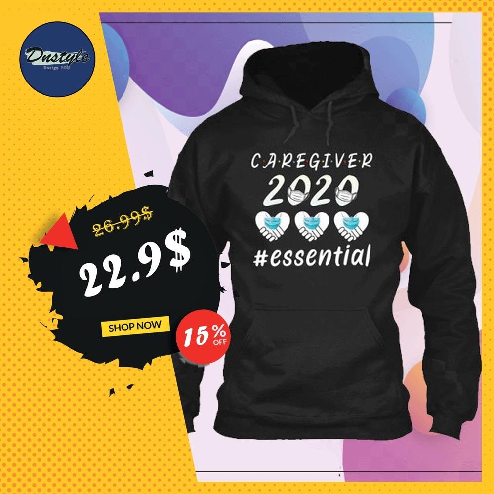 Caregiver 2020 essential hoodie