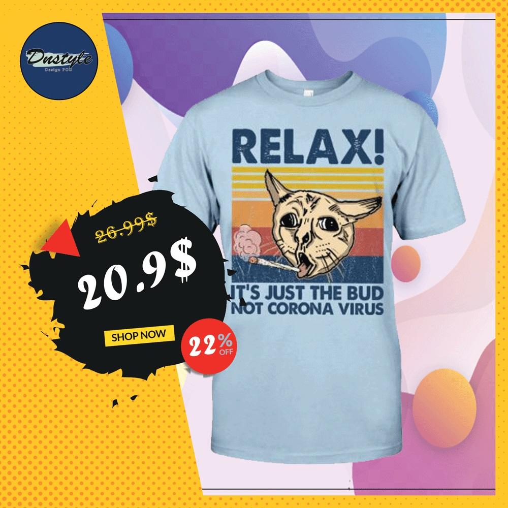 Cat relax it's just the bub not corona virus vintage shirt