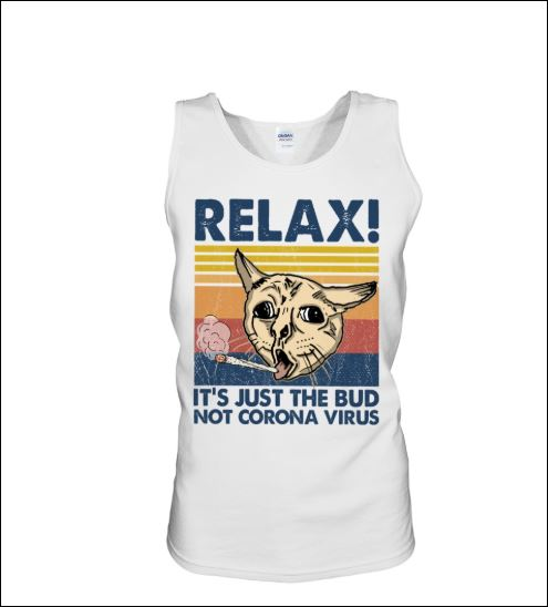 Cat relax it's just the bub not corona virus vintage tank top