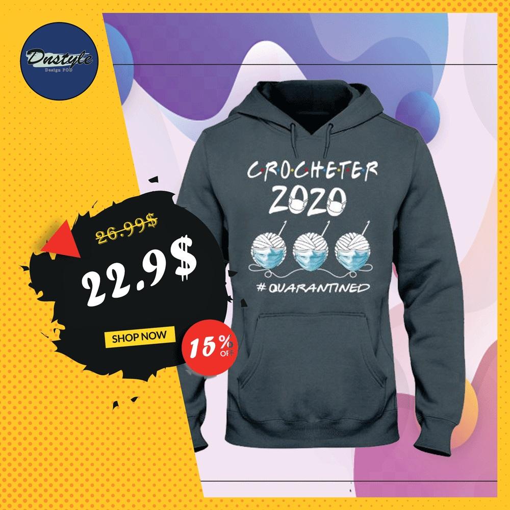 Crocheter 2020 quarantined hoodie