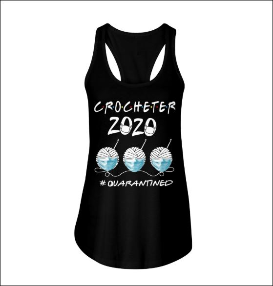 Crocheter 2020 quarantined tank top