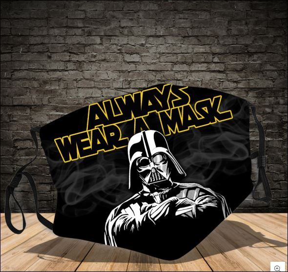 Darth Vader always wear a mask face mask