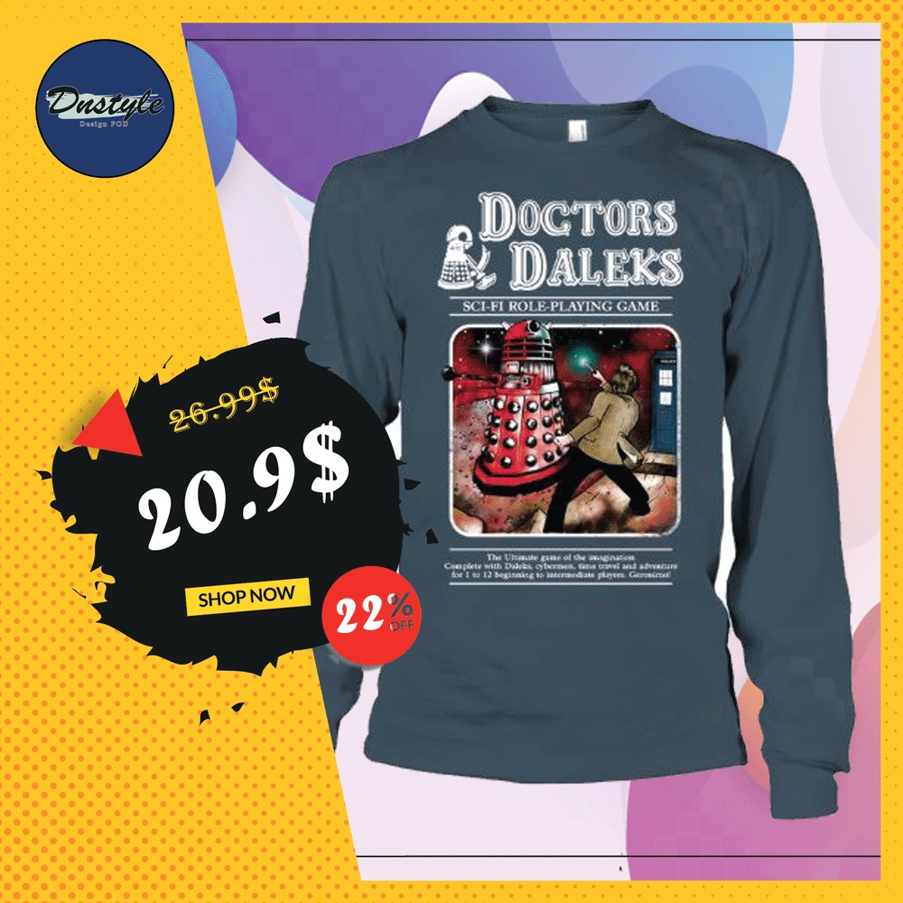 Doctors Daleks sci-fi role-playing game long sleeved