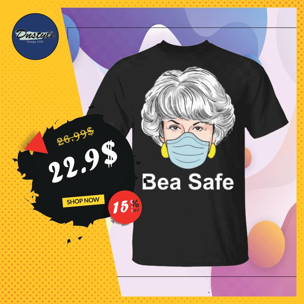 Dorothy Golden Girls wearing mask bea safe shirt