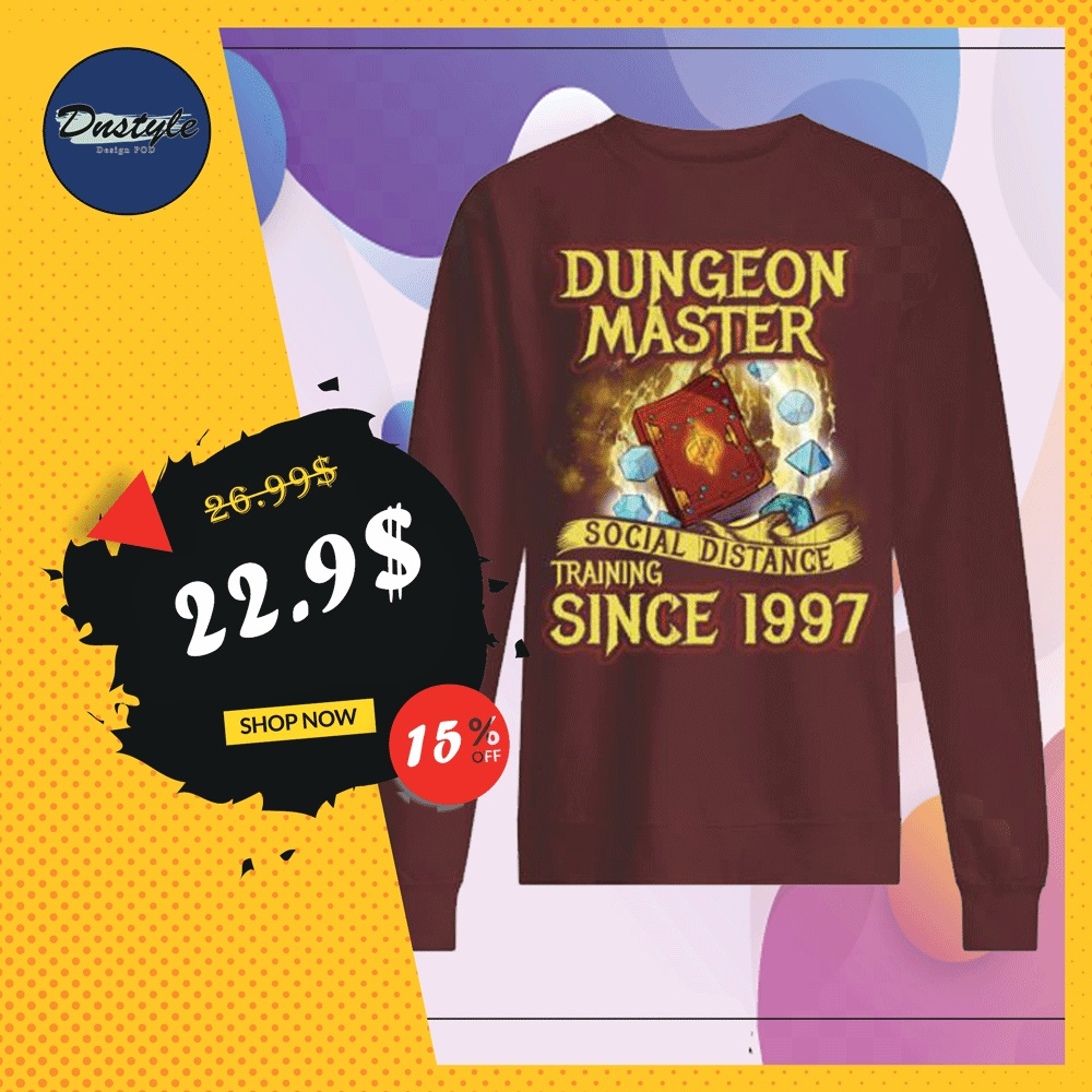 Dungeon master social distance training since 1997 sweater