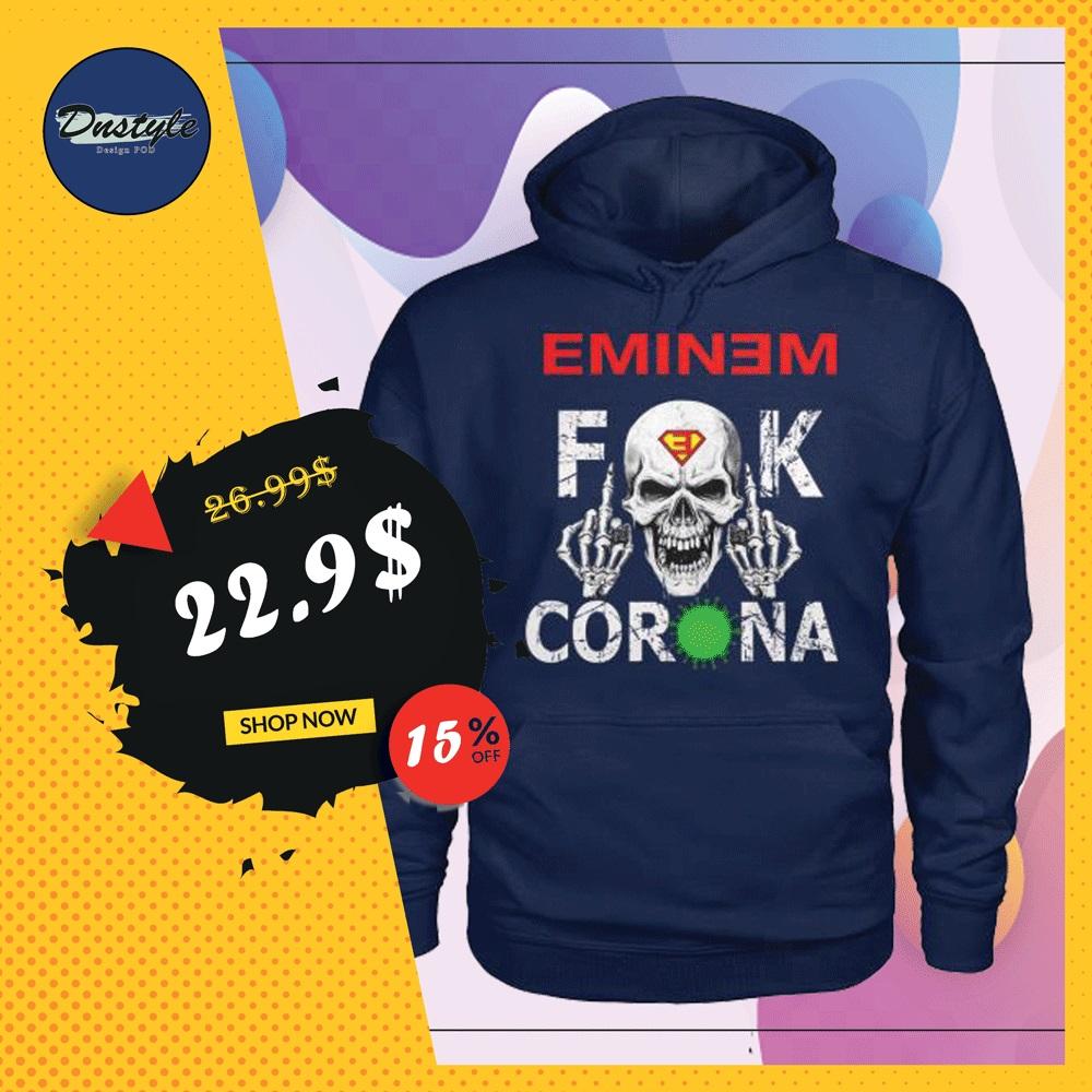 Eminem fuck corona hoodie
