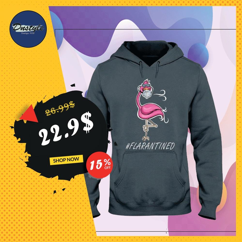 Flamingo flarantined hoodie