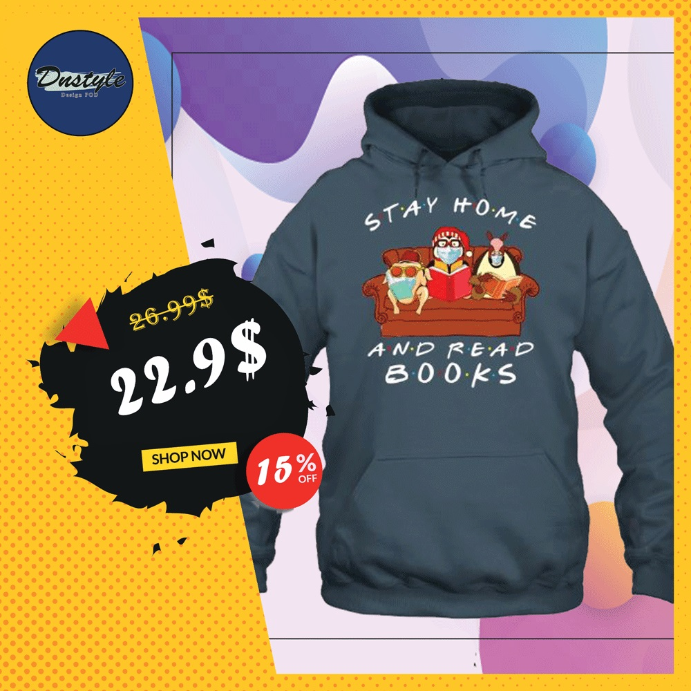 Friends stay home and read books hoodie