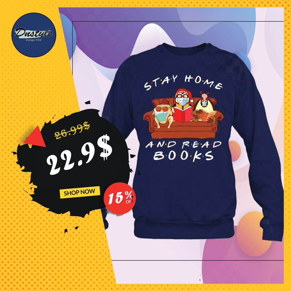 Friends stay home and read books sweater