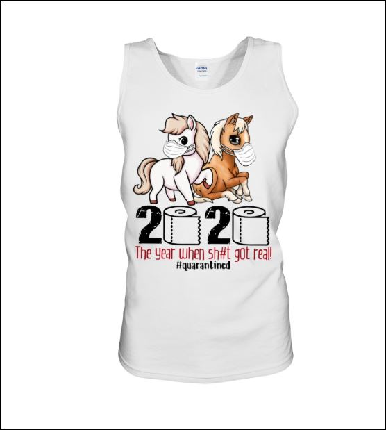 Horses wear mask 2020 the year when shit got real quarantined tank top