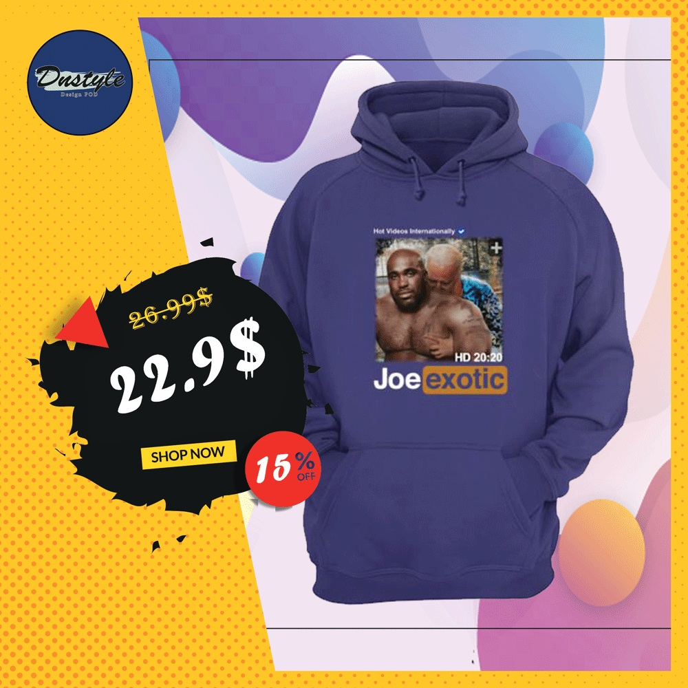 Hot videos internationally Joe Exotic HD hoodie