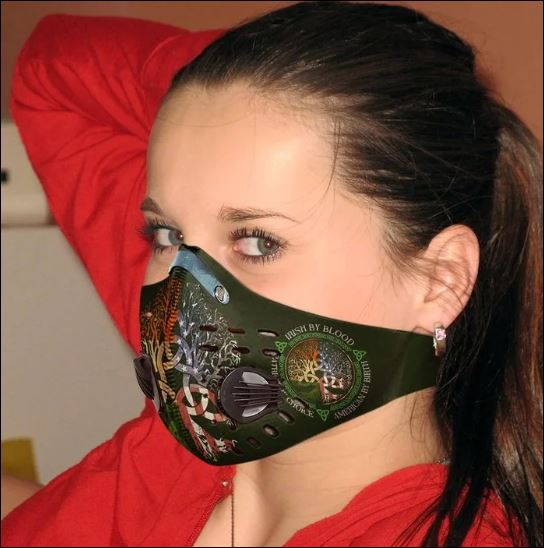 Irish by blood American by birth Patriot by choice activated carbon Pm 2.5 Fm face mask