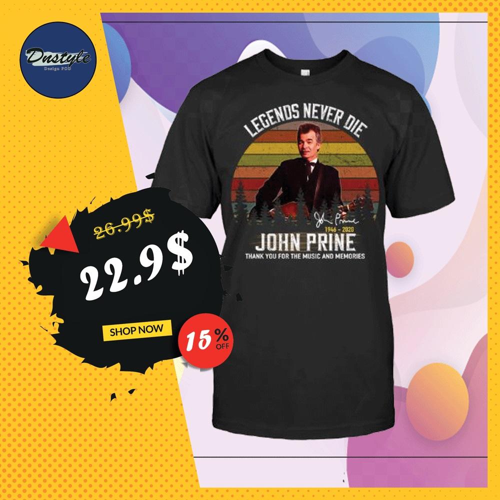 John Prine legends never die 1946 2020 signature vintage shirt