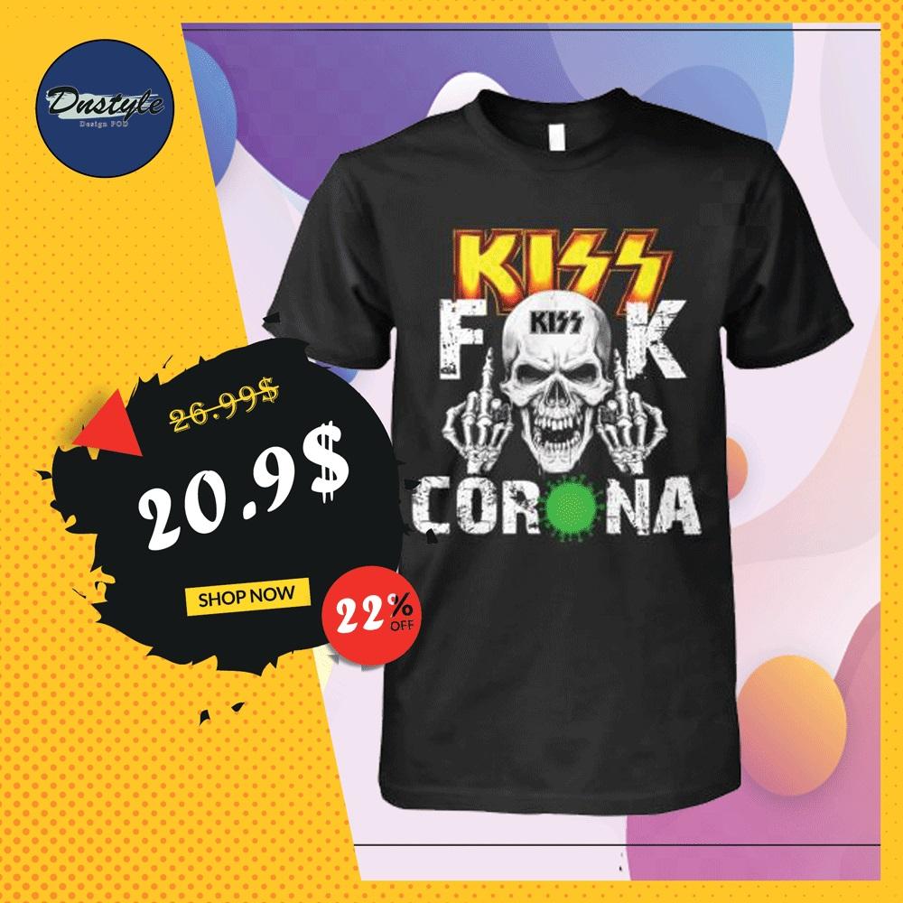 Kiss band fuck corona shirt
