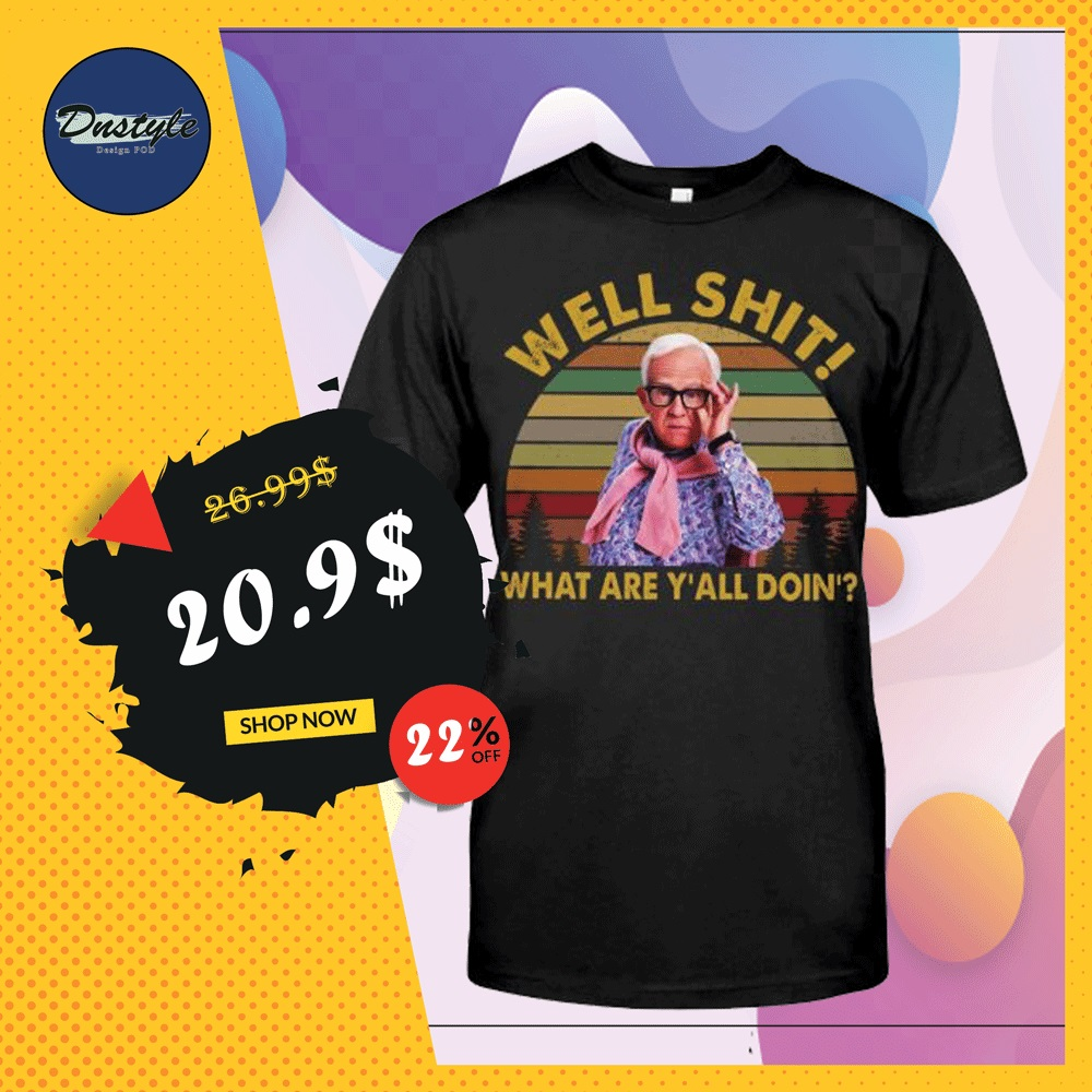 Leslie Jordan well shit what are y'all doin' vintage shirt