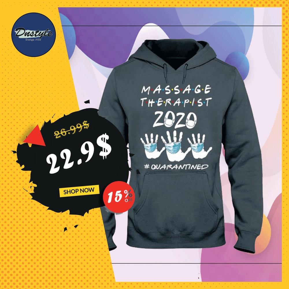 Massage therapist 2020 quarantined hoodie
