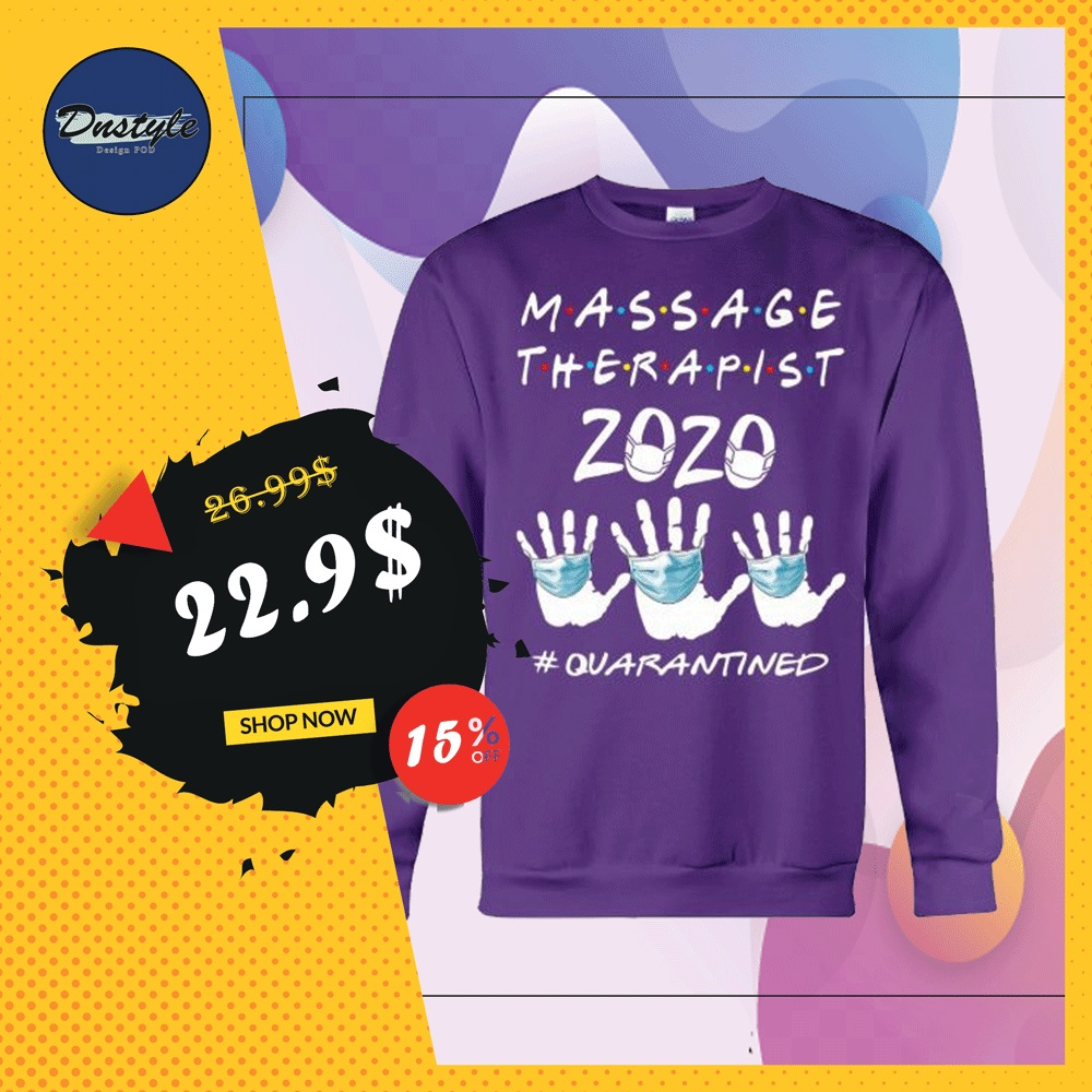 Massage therapist 2020 quarantined sweater