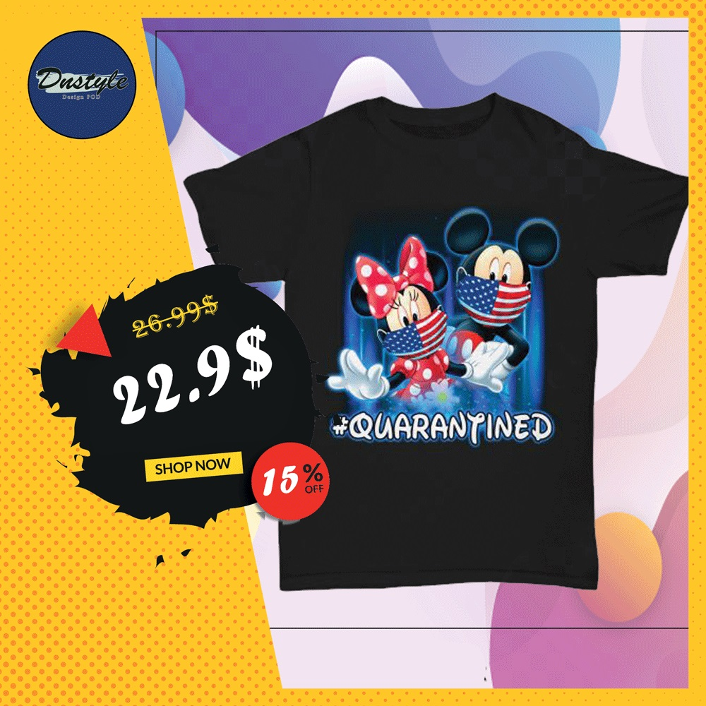 Mickey mouse and Minnie mouse wear mask quarantined shirt