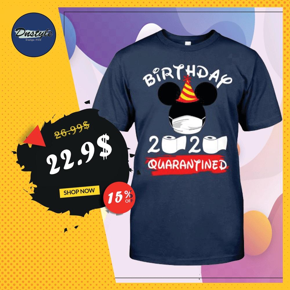 Mickey mouse birthday 2020 quarantine shirt