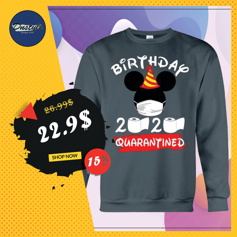 Mickey mouse birthday 2020 quarantine sweater