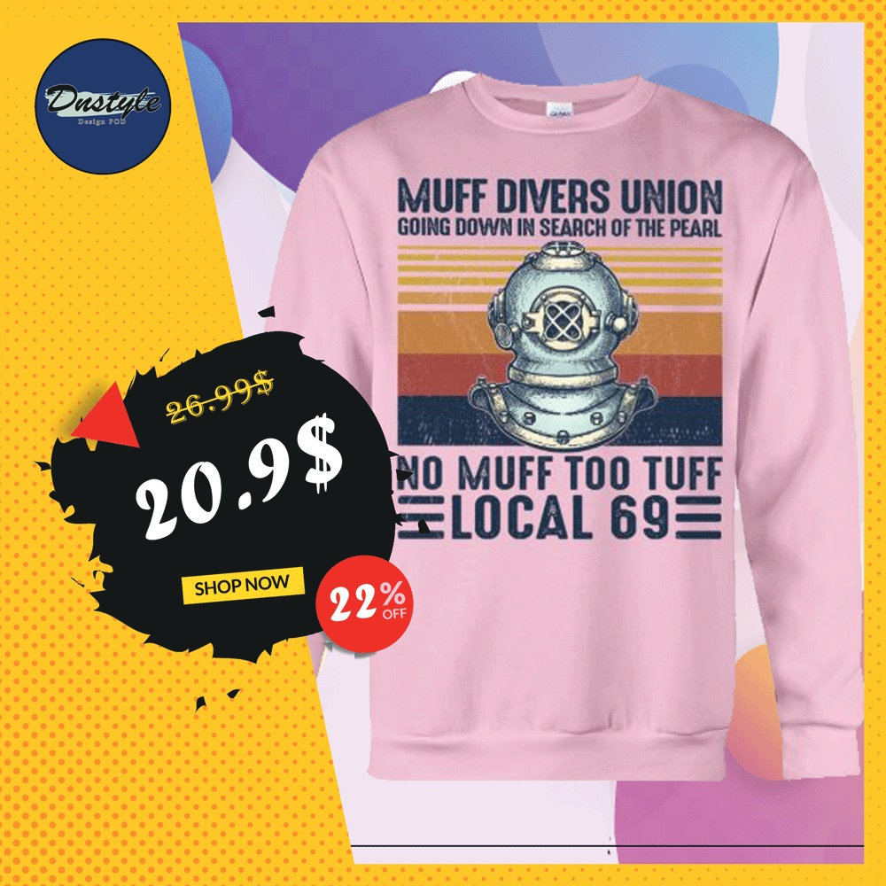 Muff divers union no muff too tuff local 69 vintage sweater