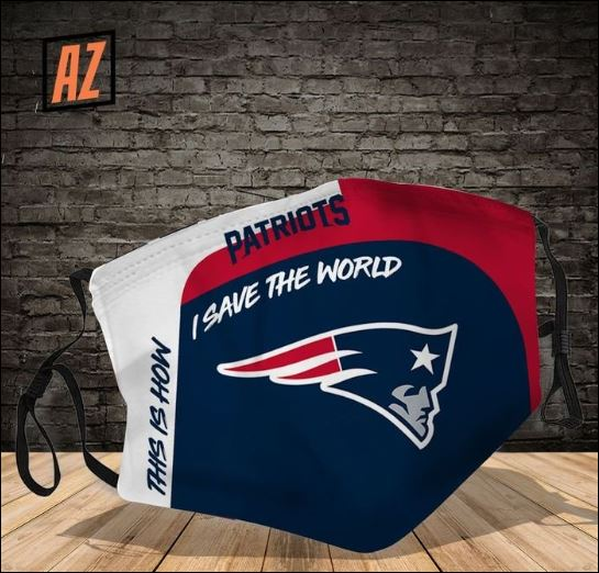 New England Patriots this how i save the world face mask