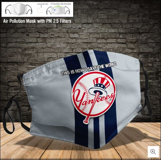 New York Yankees this is how i save the world face mask